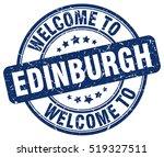 welcome to edinburgh. stamp. | Shutterstock .eps vector #519327511