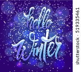 inscription hello winter with... | Shutterstock .eps vector #519335461