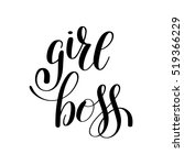 girl boss handwritten positive... | Shutterstock .eps vector #519366229