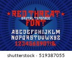 red threat brutal and powerful... | Shutterstock .eps vector #519387055