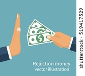 rejection money  concept.... | Shutterstock .eps vector #519417529