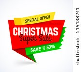 christmas super sale banner ... | Shutterstock .eps vector #519438241