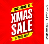 xmas sale banner  incredible... | Shutterstock .eps vector #519443671