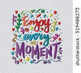 enjoy every moment.... | Shutterstock .eps vector #519488275