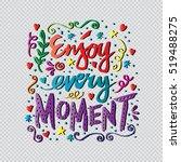enjoy every moment....   Shutterstock .eps vector #519488275