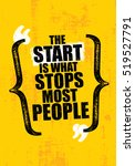 the start is what stops most... | Shutterstock .eps vector #519527791