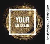 shining gold glitter swirl... | Shutterstock .eps vector #519543895