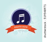 eighth note symbol music note... | Shutterstock .eps vector #519548971