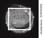 shining silver glitter swirl... | Shutterstock .eps vector #519554395