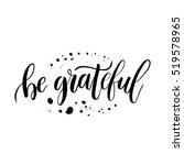 be grateful sign. motivational... | Shutterstock .eps vector #519578965