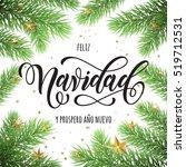 feliz navidad y prospero ano... | Shutterstock .eps vector #519712531