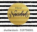 merry christmas feliz navidad... | Shutterstock .eps vector #519750001