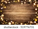 festive rustic wood background... | Shutterstock . vector #519776731