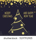 merry christmas and happy new...   Shutterstock . vector #519791905