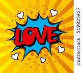 comic speech bubble. love... | Shutterstock .eps vector #519825637