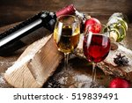 Red And White Wine On Wood Wit...