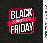 black friday super sale label | Shutterstock .eps vector #519883465