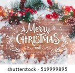 christmas and new year... | Shutterstock . vector #519999895