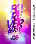 Forever Party Poster Design...