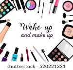 make up and wake up. vector... | Shutterstock .eps vector #520221331