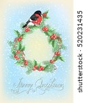 christmas wreath with bullfinch ... | Shutterstock .eps vector #520231435