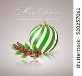 christmas ball and holly berry... | Shutterstock .eps vector #520257061