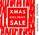 christmas holiday sale poster.... | Shutterstock .eps vector #520294561