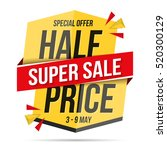 half price super sale   red and ... | Shutterstock .eps vector #520300129