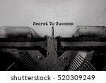 secret to success typed words... | Shutterstock . vector #520309249