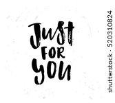 trendy lettering poster. hand... | Shutterstock .eps vector #520310824
