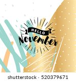hello november. inspirational... | Shutterstock .eps vector #520379671