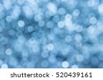 texture bokeh    bokeh... | Shutterstock . vector #520439161