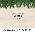 christmas tree branches on... | Shutterstock .eps vector #520451929
