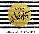 merry christmas joyeux noel...   Shutterstock .eps vector #520463011