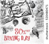 boxing day 80 percent off... | Shutterstock . vector #520480471