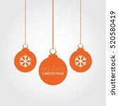 merry christmas orange balls... | Shutterstock .eps vector #520580419