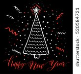 hand drawn christmas card. new... | Shutterstock .eps vector #520584721