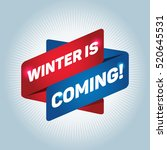 winter is coming  arrow tag... | Shutterstock .eps vector #520645531