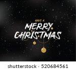 merry christmas text design.... | Shutterstock . vector #520684561