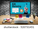 b2b marketing  business to... | Shutterstock . vector #520731451