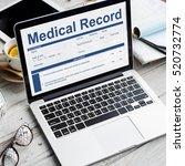 medical report record form... | Shutterstock . vector #520732774