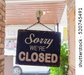 sorry we're closed sign | Shutterstock . vector #520745491