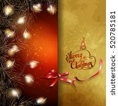 christmas background with  fir... | Shutterstock .eps vector #520785181