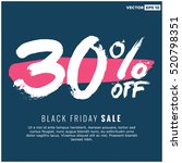 30  off black friday sale ... | Shutterstock .eps vector #520798351