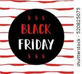 black friday sale poster on... | Shutterstock .eps vector #520825075