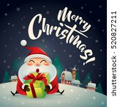 merry christmas  santa claus in ... | Shutterstock .eps vector #520827211