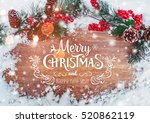christmas and new year... | Shutterstock . vector #520862119