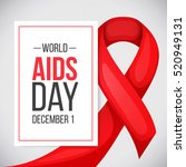 world aids day. text and red... | Shutterstock .eps vector #520949131