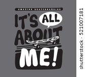 skate sport slogan typography ... | Shutterstock .eps vector #521007181