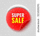 sale banner. red round sticker. ... | Shutterstock .eps vector #521020291